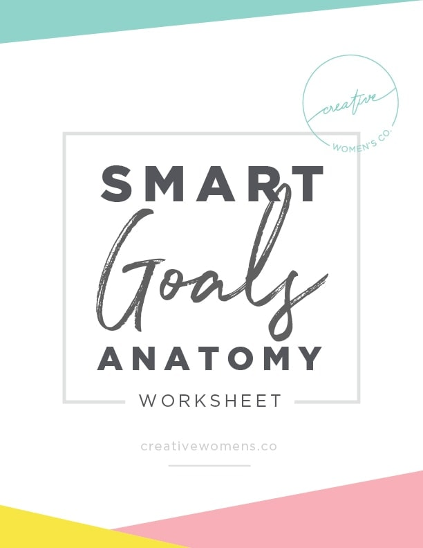 Creating Smart Goals Worksheet