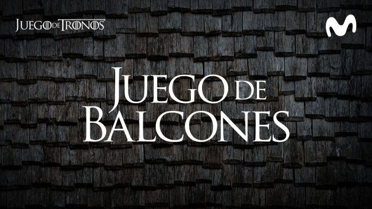 juego de balcones, juego de tronos