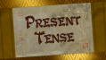 Why Present Tense Bugs Me In Fiction