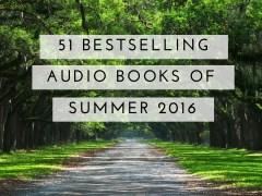 Bestselling audio books summer 2016
