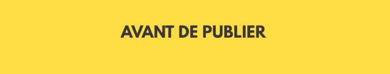 Title Avant de publier - fond jaune