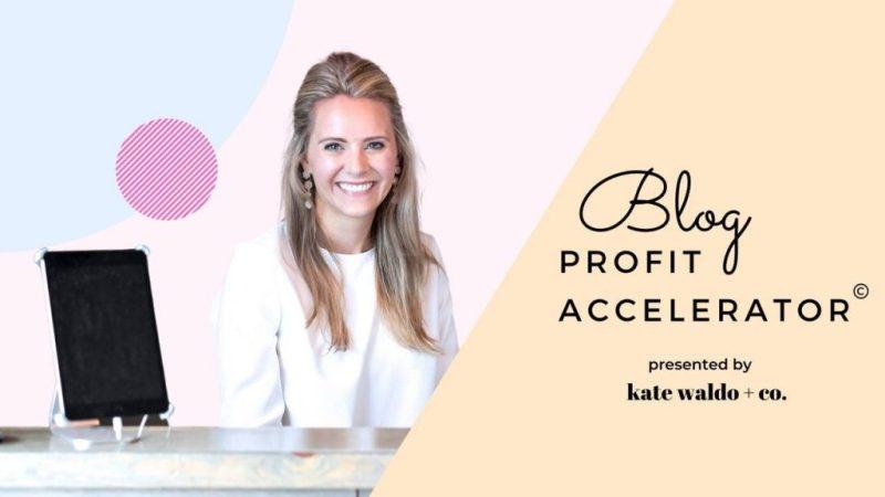 Kate Waldo Jones and Blog Profit Accelerator