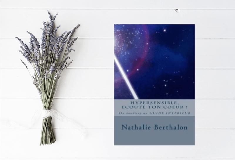 Hypersensible, écoute ton coeur de Nathalie Berthalon