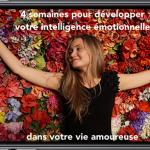 Formation en ligne : 4 semaines pour développer votre intelligence émotionnelle en amour