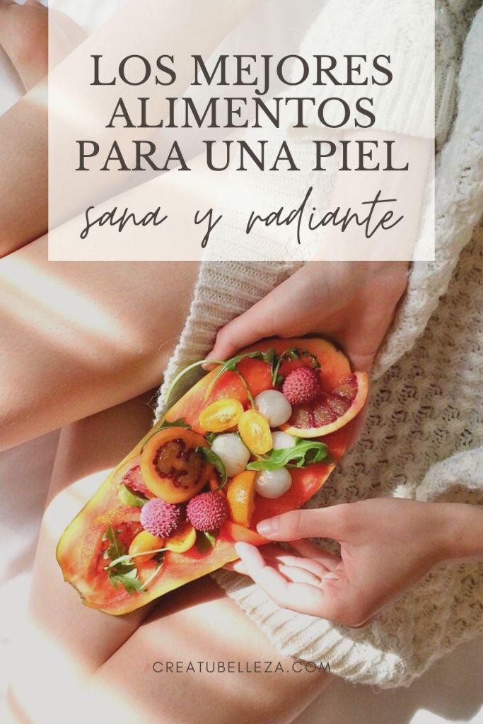 Qué comer para mejorar la piel. Los mejores alimentos para una piel sana y radiante.