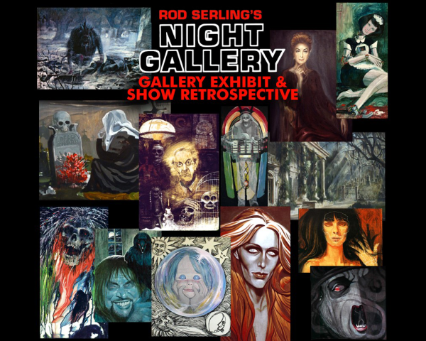 Rod Serling' Night Art Exhibit & Show Retrospective