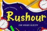 Last preview image of Rushour Fun Brush Script