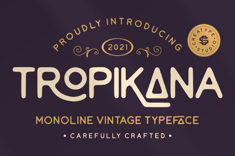 Preview image of Tropikana Monoline Vintage Typeface