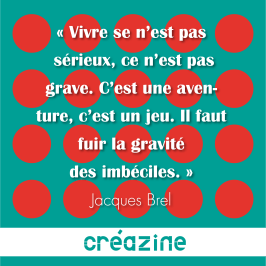 Brel-Citations août 2017