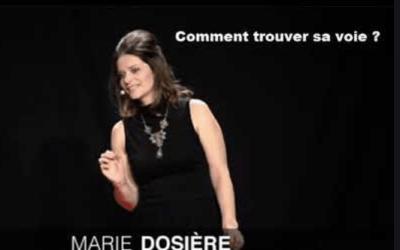 Série des Tedx : #13  |Comment trouver sa voie ? | Marie Dosiere | TEDxPoitiers