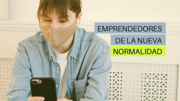 emprendedores de la nueva normalidad