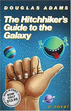 La guía del autoestopista galáctico de Douglas Adams