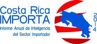 Costa Rica Importa 2014 - Informe anual de inteligencia del sector importador