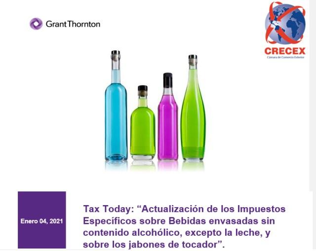 """Tax Today: """"Actualización de los Impuestos Específicos sobre Bebidas envasadas sin contenido alcohólico, excepto la leche, y sobre los jabones de tocador""""."""