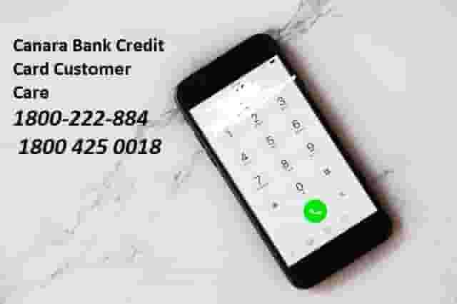 Canara Bank Credit Card Customer Care - 24x7 Helpline