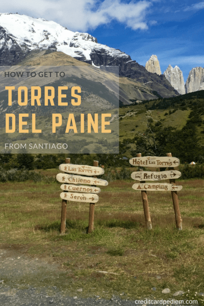 How to Get to Torres del Paine from Santiago