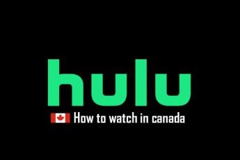 How to get Hulu in Canada (Hulu Canada)