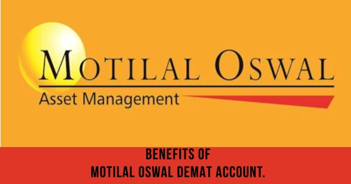 Benefits-Of-Motilal-Oswal-Demat-Account.