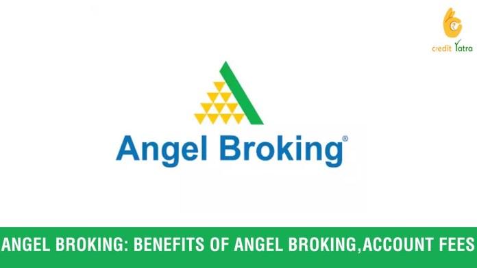 Benefits of Angel Broking