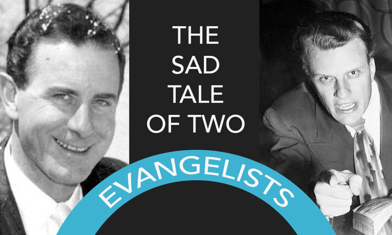 Billy Graham and Charles Templeton: The Sad Tale of Two Evangelists