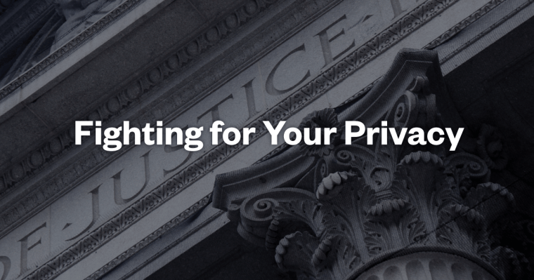 CREDO fights for your privacy