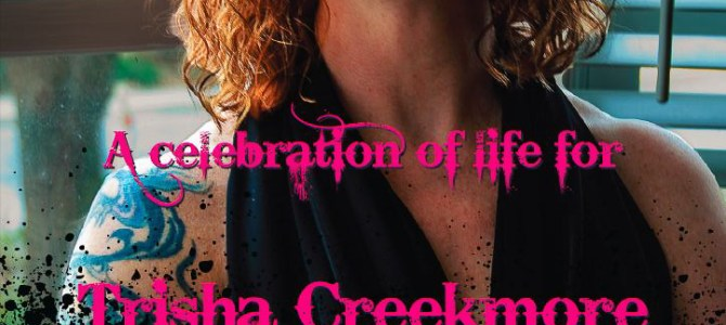 A Eulogy for Trisha Creekmore:  Take the Rabbit Hole