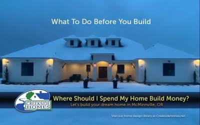 Where Should I Spend My Home Build Money?