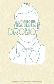 Tour poster for Mike Droho.