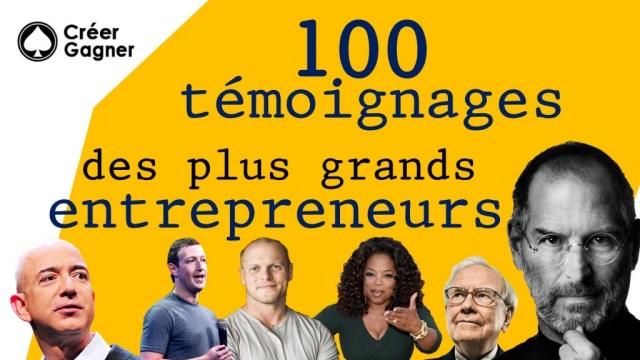 100-temoignages-entrepreneur-investisseur