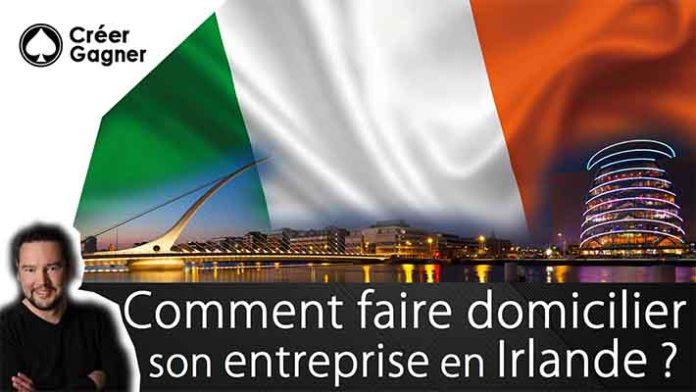 domicilier son entreprise Irlande