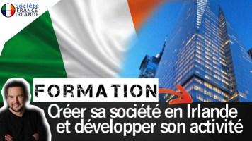 Creer societe activite irlande formation