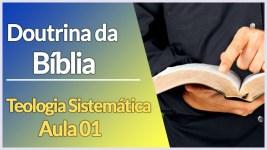 Doutrina da Bíblia | Teologia Sistemática | Seminário Online |