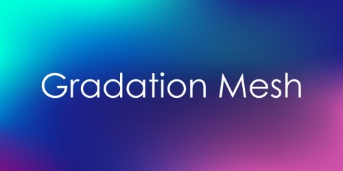 gradationmesh