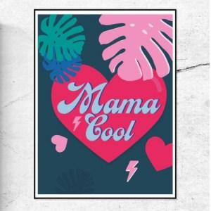 MAMA COOL ART PRINT - MamaCool 850x 500x500