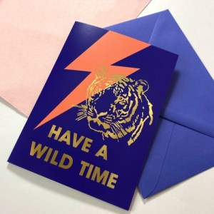 HAVE A WILD TIME - GOLD FOIL -GREETINGS CARD - WildTiger gold card env WEB 500x500