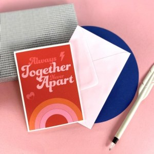 ALWAYS TOGETHER NEVER APART - GREETING CARD - TogetherNeverApart card 768x 500x500
