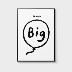 Quote Wall Art Print 12 – Dream big