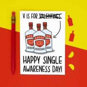 V is for Vodka Single Awareness Galentines Card
