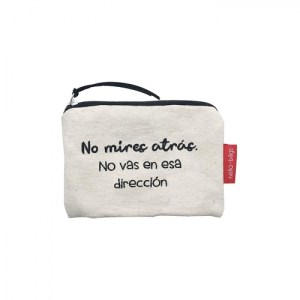 """Small Bag """"Don't look back, you're not going in that direction"""""""