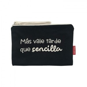 """Cosmetic Bag """"Better late than simple"""""""