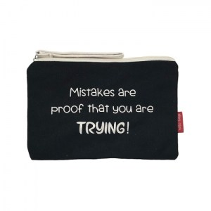 """Cosmetic Bag """"Mistakes are proof that you are trying"""""""