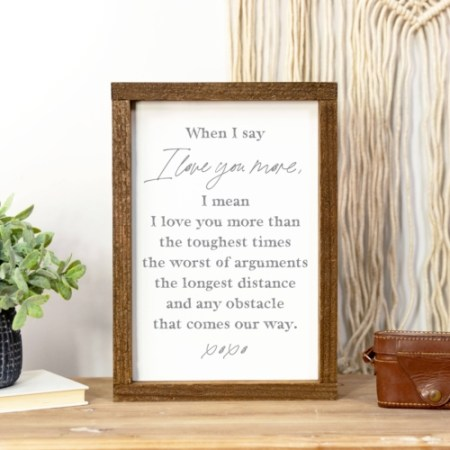 Wood Sign-When I Say I Love You 8x12