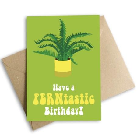 Have a ferntastic birthday card