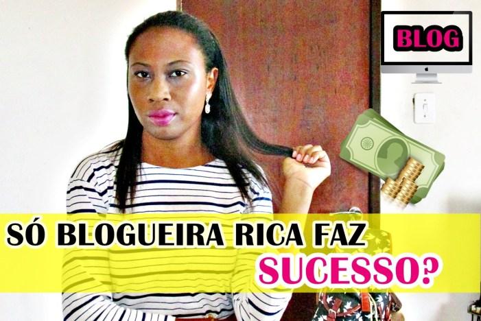 blogueira-rica