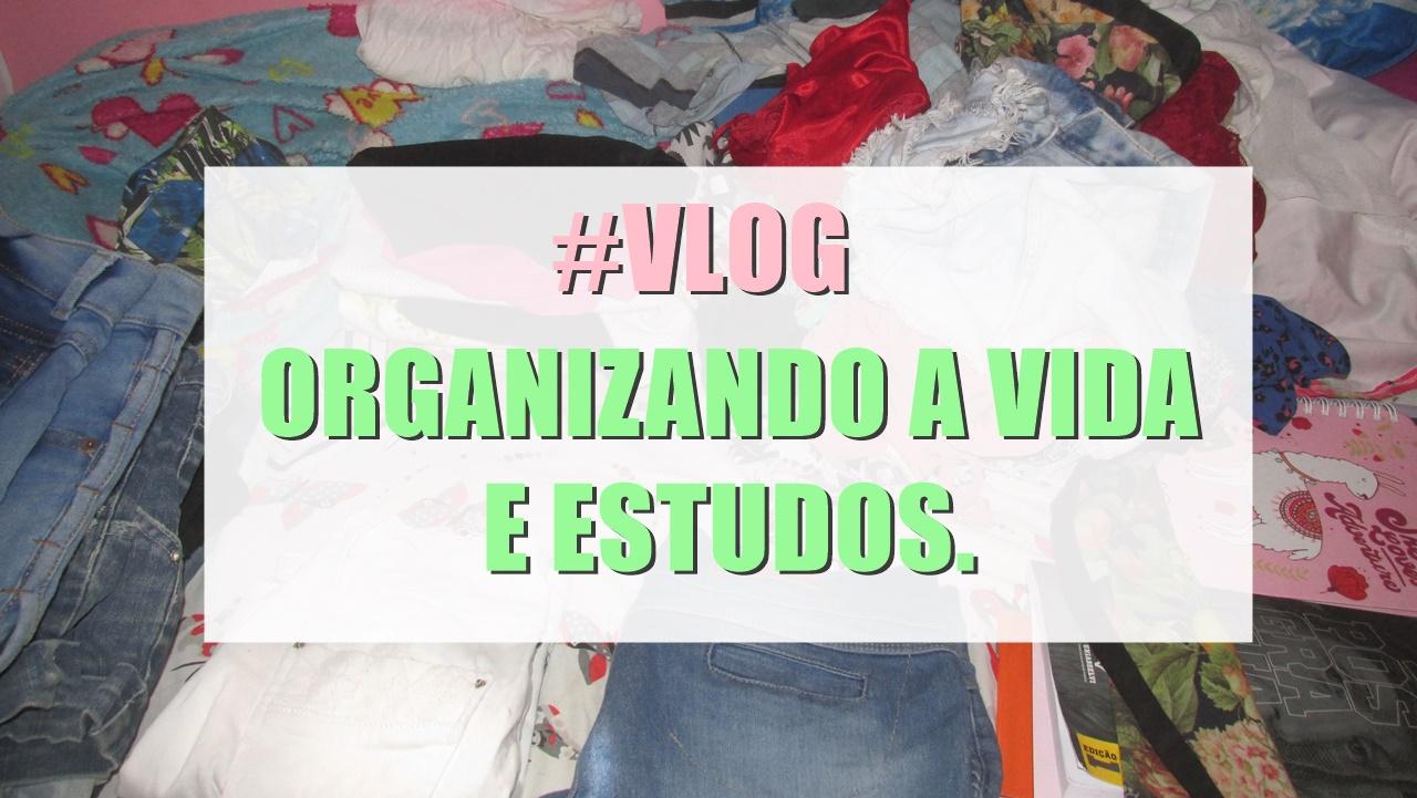 vlog-organizando-a-vida-e-estudos
