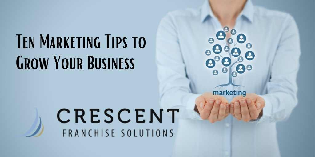 Marketing Tips to Grow Your Business