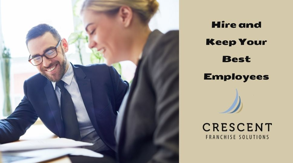 Hire and Keep Your Best Employees