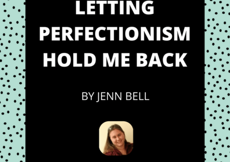 How I Stop Letting Perfectionism Hold Me Back Interview with Wendy DeJong #perfectionistproblems