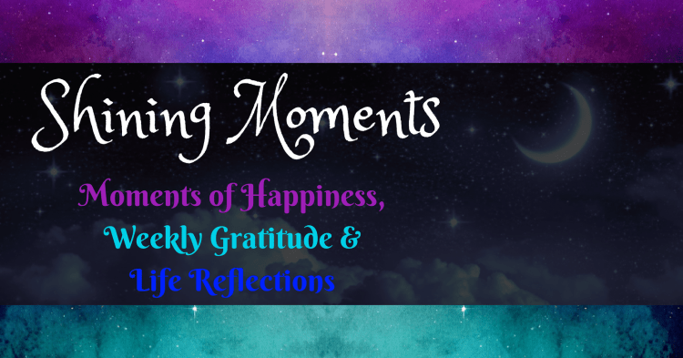 Shining Moments - happiness, gratitude and reflection