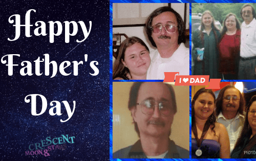 Pictures of my father with the words Happy Father's Day and the Crescent Moon & Stars logo